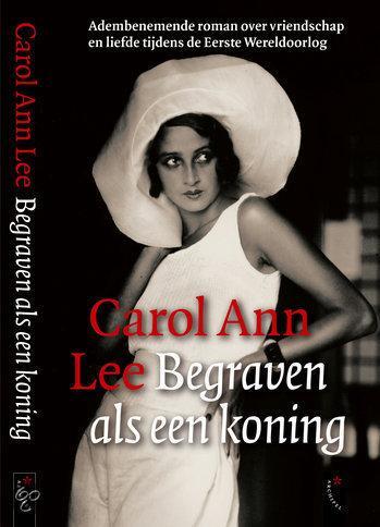 Carol Ann Lee - Begraven Als Een Koning