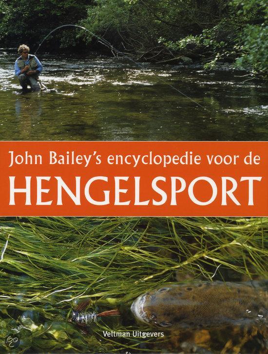 J. Bailey - John Bailey's encyclopedie voor de hengelsport