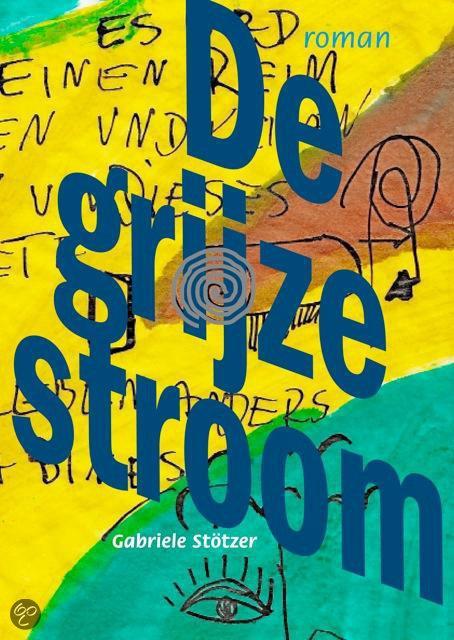 Gabriele St - De grijze stroom