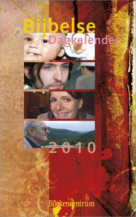 Auteurs Meerdere - BIJBELSE DAGKALENDER 2010