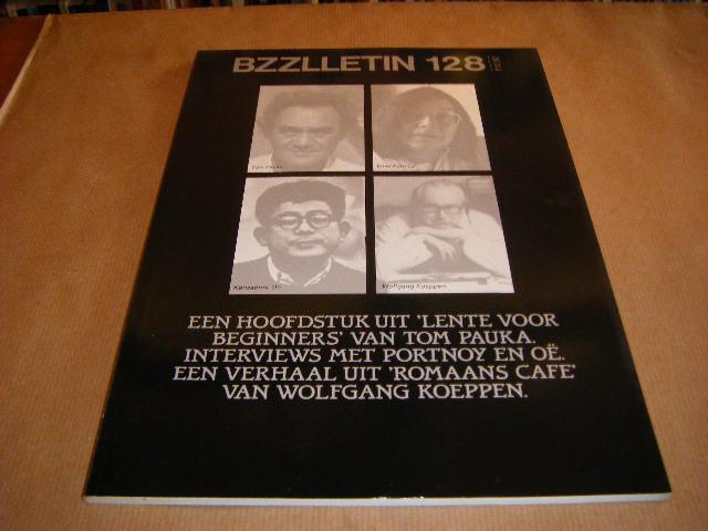 Red.; Cartens, Daan - BZZLLETIN. 14e jaargang nummer 128, september 1985. Een hoofdstuk uit `Lente voor beginners` van Tom Pauka. interviews met Portnoy, en oe.