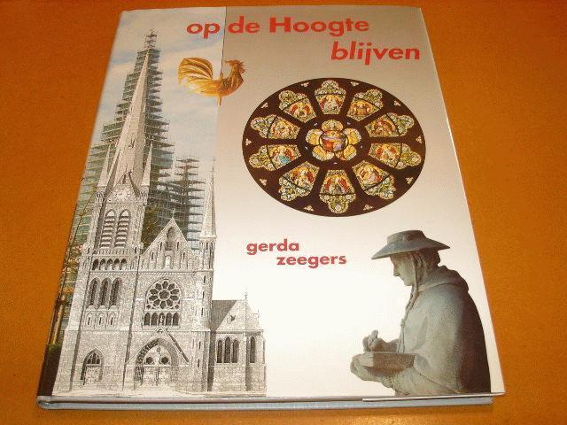Zeegers, Gerda - Op de Hoogte Blijven