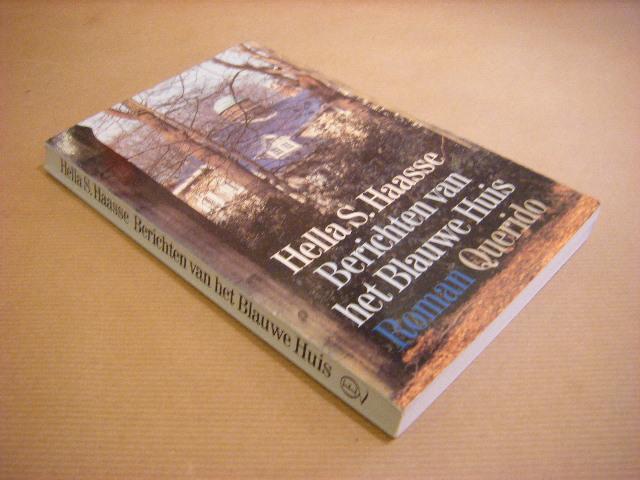 Boekwinkeltjes.nl - Haasse, Hella S. - Berichten van het Blauwe Huis: https://www.boekwinkeltjes.nl/b/157078813/Berichten_van_het_Blauwe...