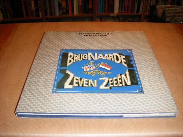 Schaap, Dick - Brug naar de zeven Zeeen, Holland Amerika Lijn honderd Jaar