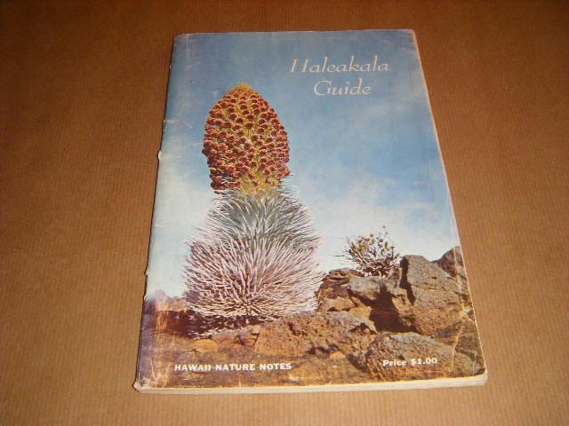 Ruhle, George C. - A Guide for the Haleakala Section, Island of Maui, Hawaii