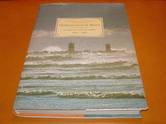 Barendregt, J.; Langenhuyzen, T. - Ondernemend in Risico, Nationale Nederlanden 1845-1995