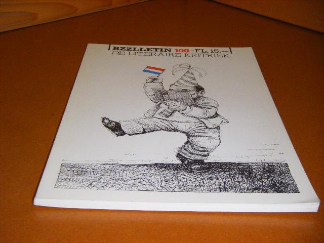 Diepstraten, Johan; Phil Muysson (red.) - BZZLLETIN 11e Jaargang, Nummer 100, November 1982. De literaire Kritiek.