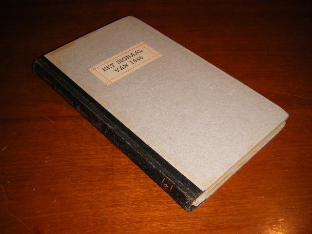 SLOTEMAKER DE BRUINE, MR. G.H. (RED.) - Het signaal van 1848 - Betkenis en invloed van het communistisch manifest