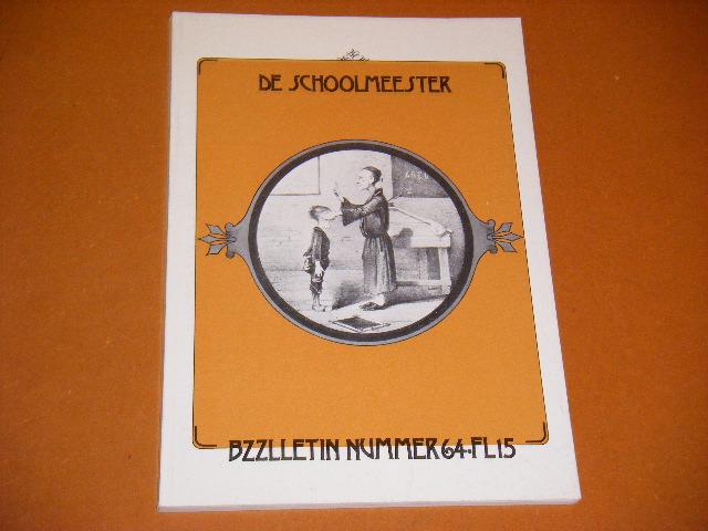 Camping, Henk (red.) e.a. - BZZLLETIN 7e Jaargang, Nummer 64. Maart 1979. De Schoolmeester.