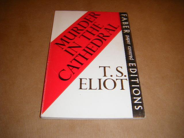 murder in the cathedral by t s Murder in the cathedral by ts eliot - monkeynotes by pinkmonkeycom pinkmonkey literature notes on sample monkeynotes no.