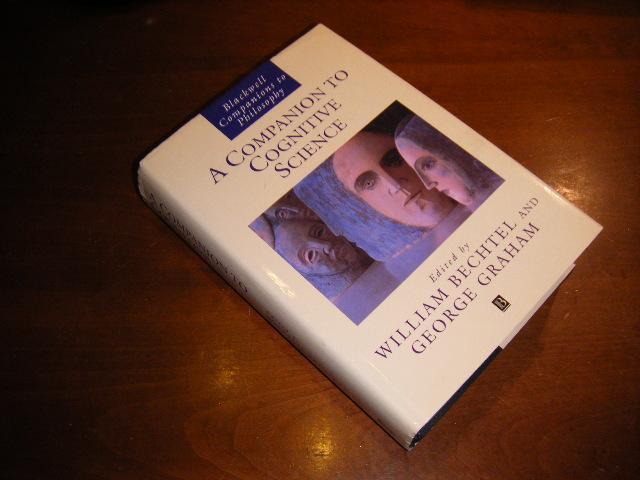 Bechtel, William / Graham, George (eds.). - A Companion to Cognitive Science.