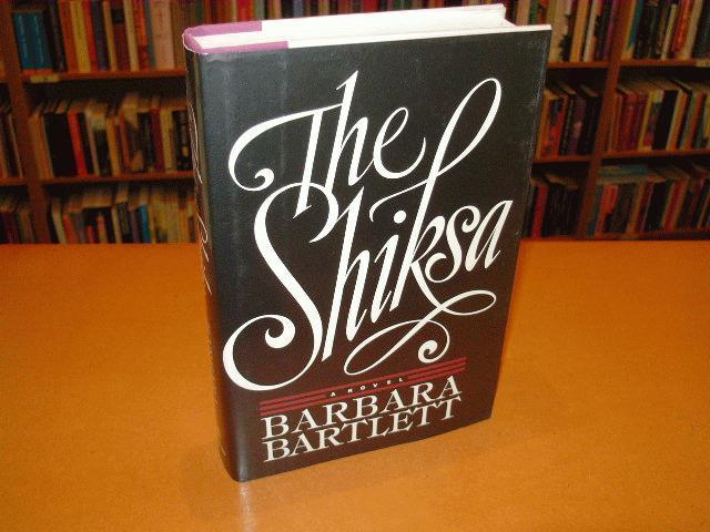 Bartlett, Barbara - The Shiksa, a novel