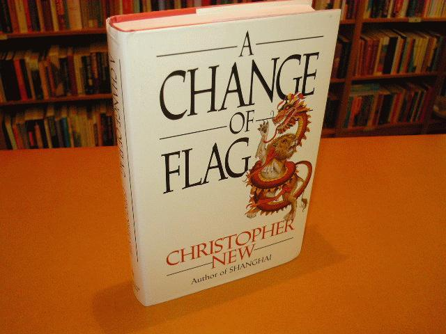 New, Christopher - A Change of Flag