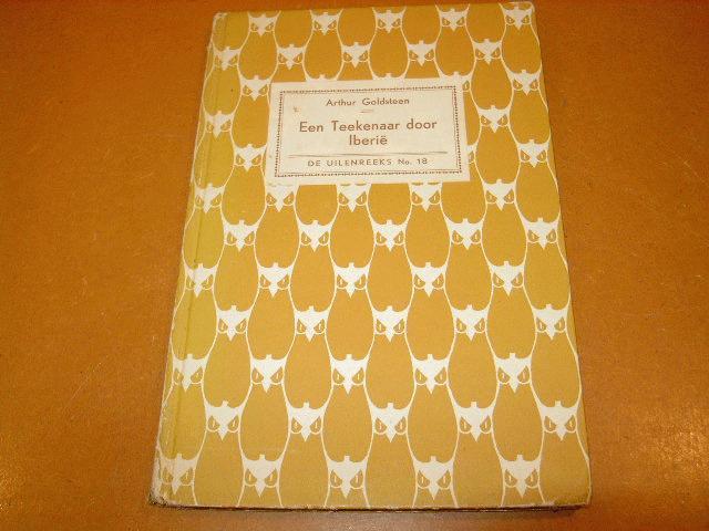 GOLDSTEEN, ARTHUR - Een Teekenaar door Iberie, uilenreeks nr 18.