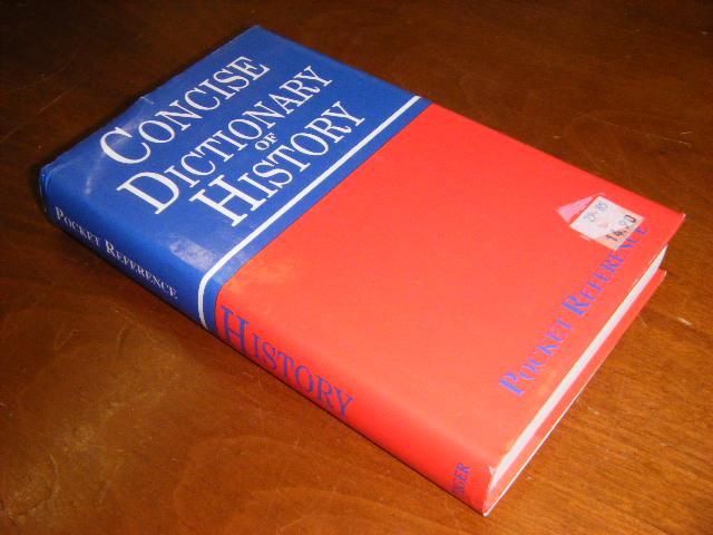 Brines, Callum. (editor) - Concise Dictionary of History.