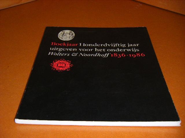 Smit, Franck. - Boekjaar, Honderdvijfig Jaar uitgeven voor het Onderwijs 1836-1986. Wolters-Noordhoff.