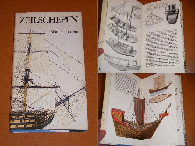 Landstrom, Bjorn. - Zeilschepen in Woord en beeld. Van Papyrusboot tot Klipper.
