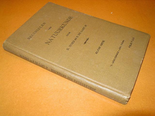 D. Horn en S. de Gast - Beginselen der Natuurkunde ten dienste van Normaallessen, H.B.S. met 3-jarigen cursus, H.B.S. voor meisjes, Handelsscholen enz.  [Met 280 in den tekst gedrukte figuren