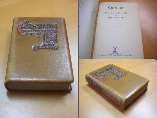 Galsworthy, John. - Caravan. The Assembled Tales.