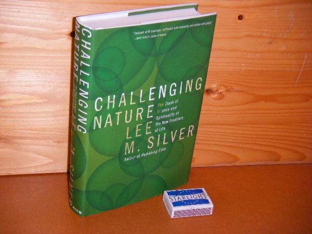 SILVER, LEE M. - Challenging Nature.