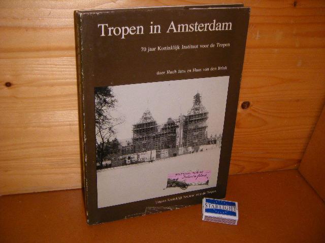 Jans, Huub; Hans van den Brink. - Tropen in Amsterdam. 70 Jaar Koninklijk Instituut voor de Tropen.