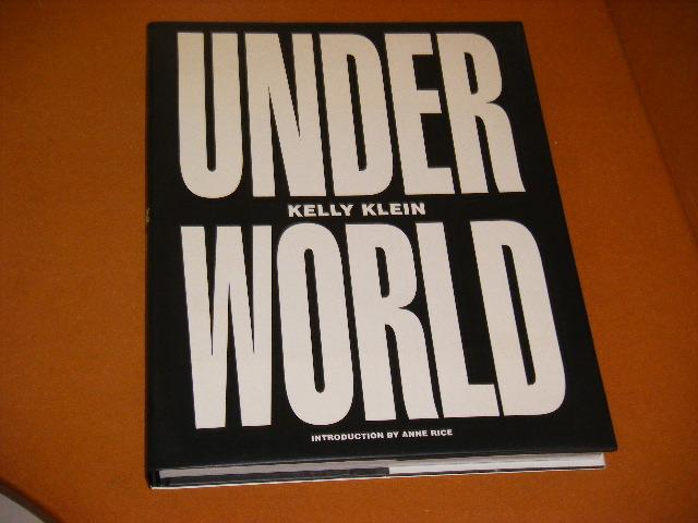 KLEIN, KELLY. - Under World.