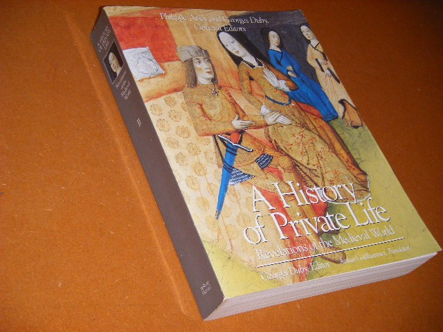 Duby, Georges. (ed.) - A History of Private Life. II. Revelations of the Medieval World.