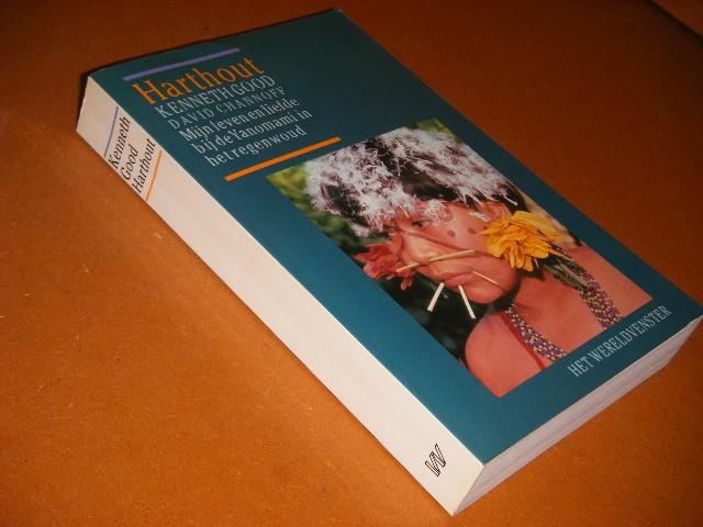 KENNETH ROBERT GOOD. - Harthout mijn leven en liefde bij de Yanomami in het Amazone-gebied