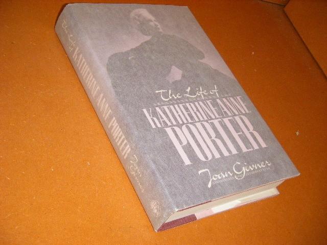 GIVNER, JOAN. - Katherine Anne Porter. A Life.