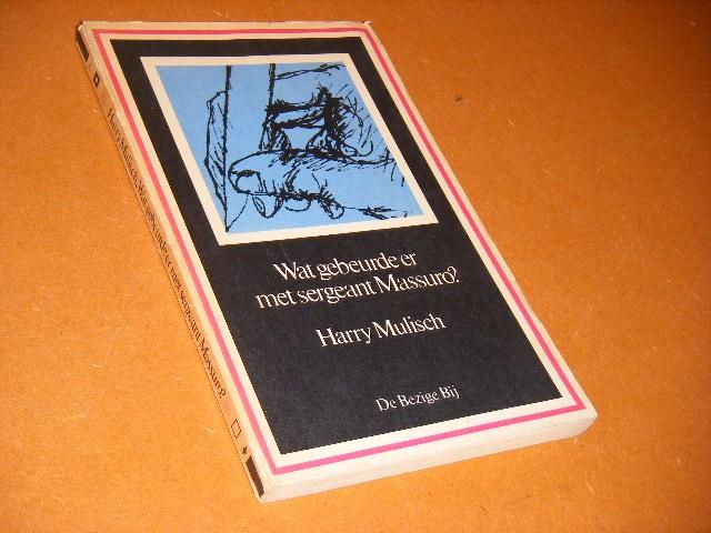 MULISCH, HARRY. - Wat gebeurde er met Sergeant Massuro? [Dar Pocket 3]