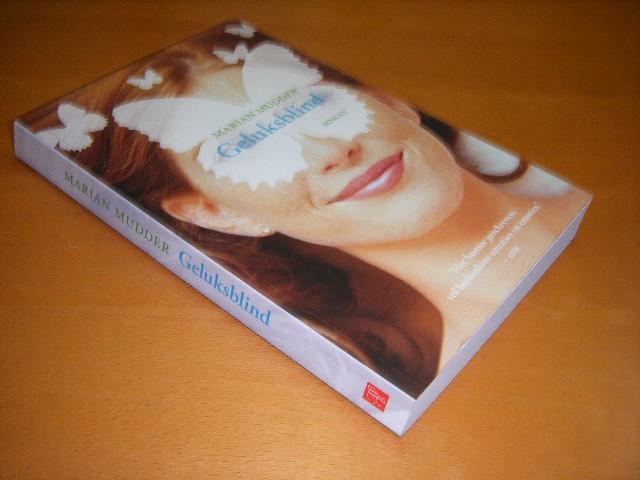 MARIAN MUDDER - Geluksblind