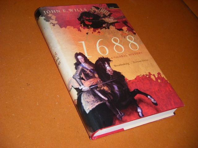 Wills, John. E. - A Global History. 1688.
