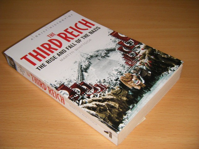Martyn J. Whittock - A Brief History of the Third Reich