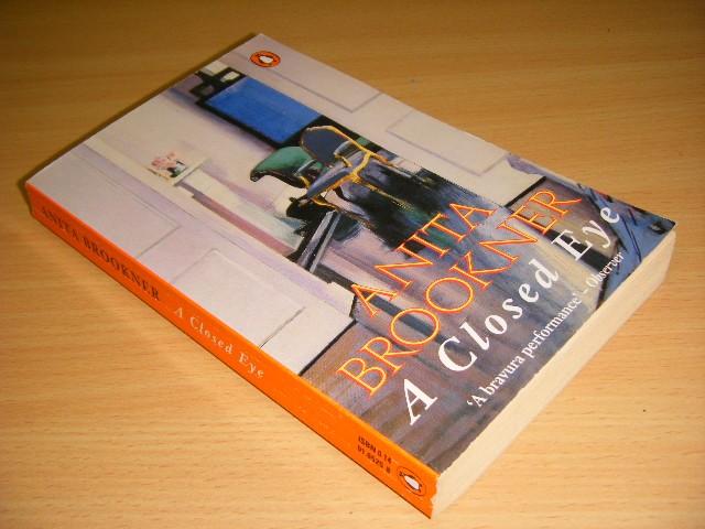 Anita Brookner - A Closed Eye