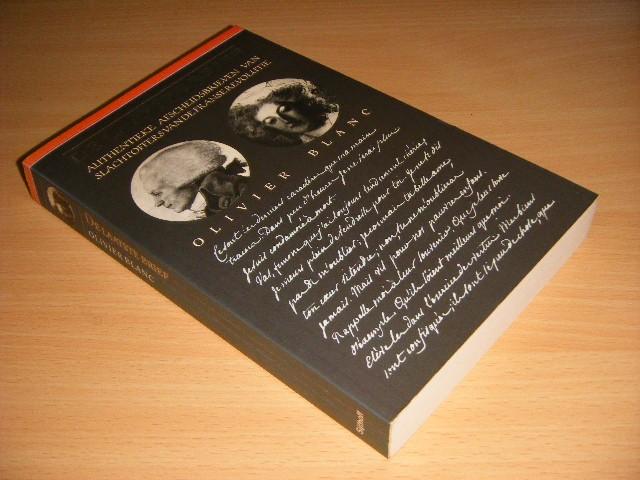 Olivier Blanc - De laatste brief Authentieke afscheidsbrieven van slachtoffers van de Franse revolutie