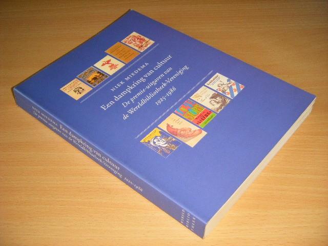 Niek Miedema - Een dampkring van cultuur De premie-uitgaven van de Wereldbibliotheek-Vereniging 1925-1986