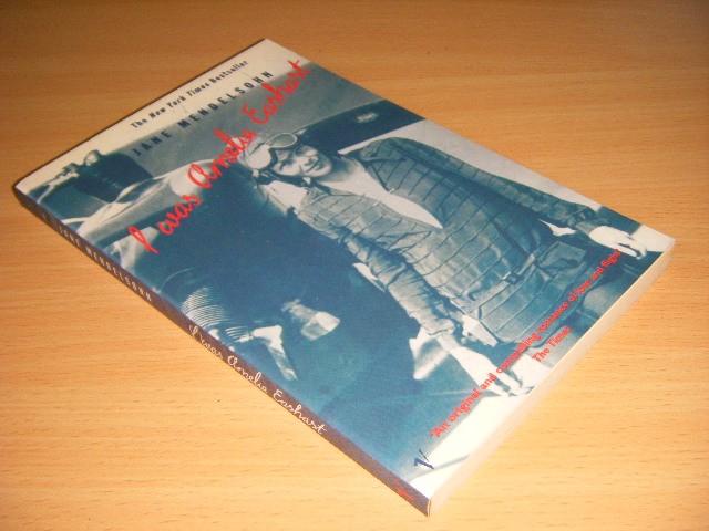 Jane Mendelsohn - I was Amelia Earhart