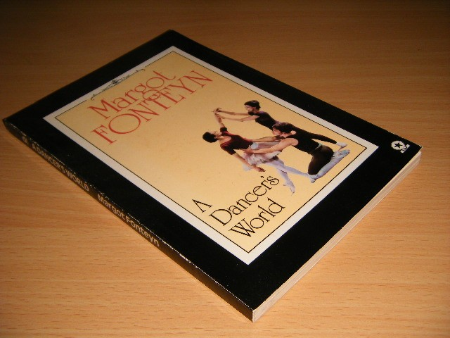 Margot Fonteyn - A Dancer's World