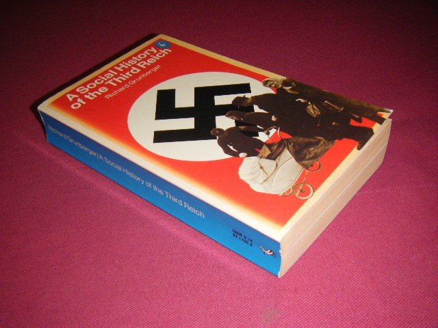 Richard Grunberger - A social history of the third reich