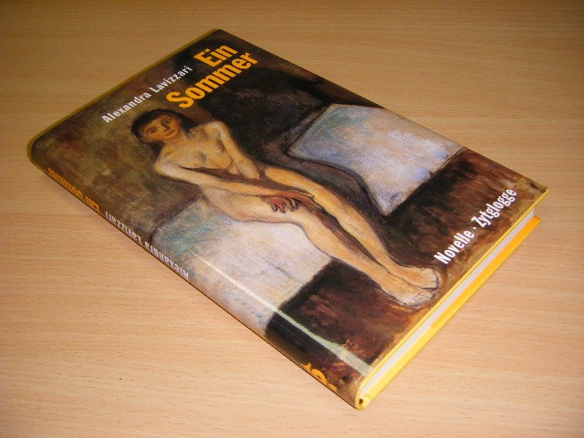 Alexandra Lavizzari-Raeuber - Ein Sommer Novelle