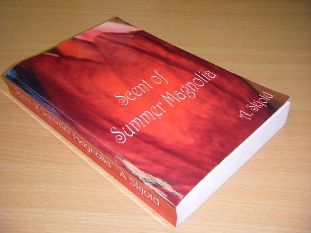 A. SKJOLD - Scent of Summer Magnolia