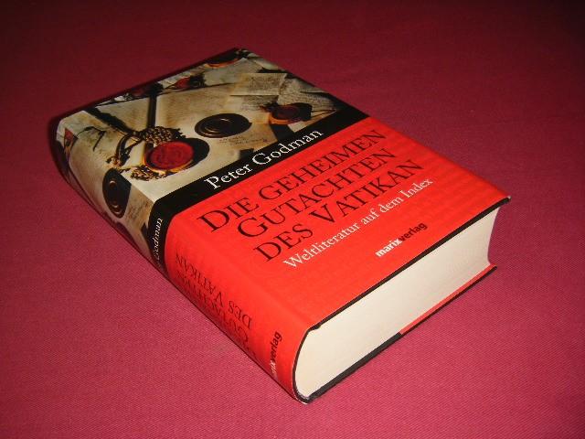 PETER GODMAN - Die geheimen Gutachten des Vatikan, Weltliteratur auf dem Index