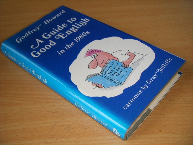 Godfrey Howard - A Guide to Good English
