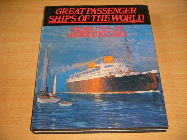 Arnold Kludas - Great passenger ships of the world Bolume 3 1924-1935