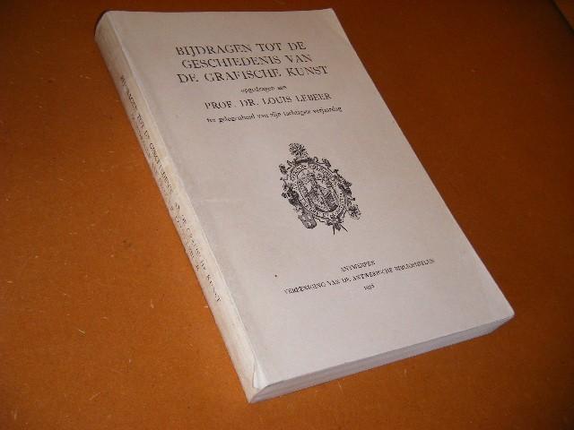 Mauquoy-Hendrickx, Marie (voorwoord) - Bijdragen tot de Geschiedenis van de Grafische Kunst. Opgedragen aan Prof. Dr. Louis Lebeer ter gelegenheid van zijn tachtigste verjaardag.