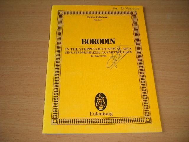 Alexander Borodin - In the Steppes of Central asia Eine Steppenskize aus Mittelasien for Orchestra