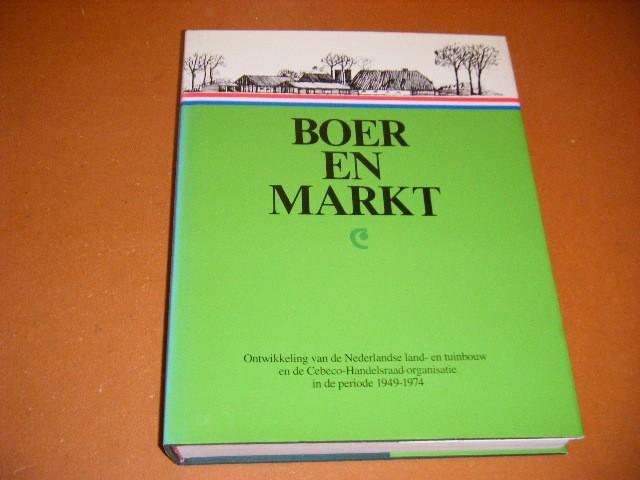 Boer, Ir. IJ. de; A. van den Hoek; Drs. W. Le Mair; Prof. Dr. Ir. M.T.G. Meulenberg. - Boer en Markt.
