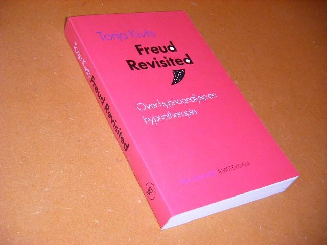 KIVITS, TANJA. - Freud Revisited. Over Hypnoanalyse en Hypnotherapie. [Gesigneerd]