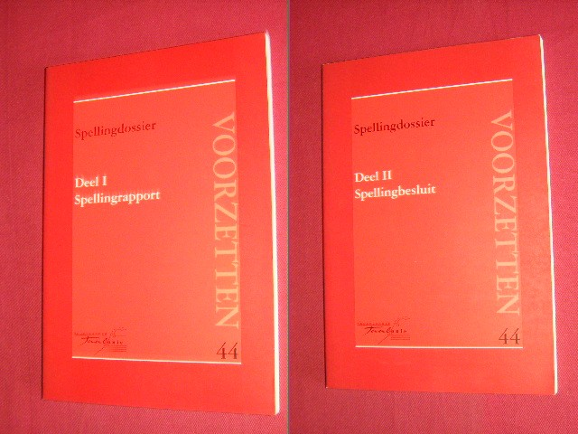 - Spelllingdossier - Deel I Spellingrapport, Deel II Spellingbesluit [set van 2 boeken]