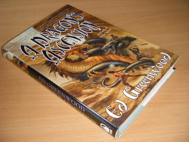 Ed Greenwood - A Dragon's Ascension